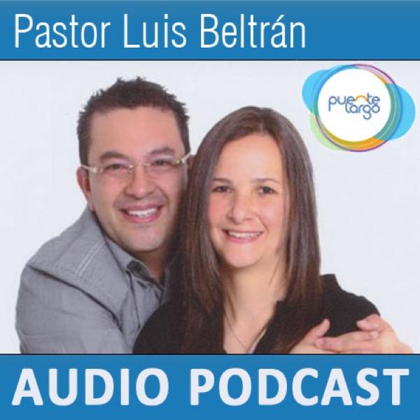 Pastor Luis Beltrán - Ministerio Puente Largo